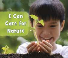 I Can Care for Nature
