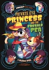 Powell, M: Private Eye Princess and the Emerald Pea