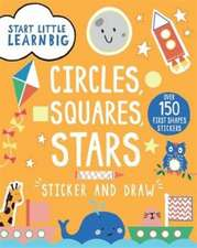 Start Little Learn Big Sticker and Draw Circles, Squares, Stars