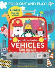 Fold Out and Play Vehicles: Giant Sticker Scenes, Puzzle Activities, 500 Stickers