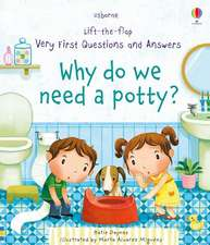 Why Do We Need A Potty?