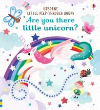 Taplin, S: Are You There Little Unicorn