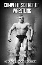 Complete Science of Wrestling