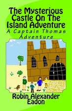 The Mysterious Castle on the Island Adventure