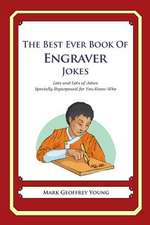The Best Ever Book of Engraver Jokes