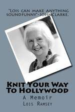 Knit Your Way to Hollywood