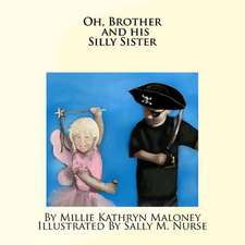 Oh, Brother and His Silly Sister