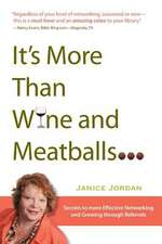 It's More Than Wine and Meatballs