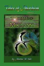 The Fate of Miraanni