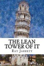 The Lean Tower of It