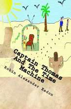 Captain Thomas and the Time Machine