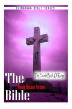 The Bible, Douay Rheims Version- The Fourth Book of Kings