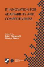 IT Innovation for Adaptability and Competitiveness: IFIP TC8/WG8.6 Seventh Working Conference on IT Innovation for Adaptability and Competitiveness May 30–June 2, 2004, Leixlip, Ireland