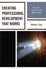Creating Professional Development That Works