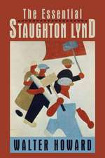 The Essential Staughton Lynd