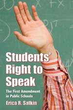 Students' Right to Speak:  The First Amendment in Public Schools