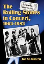 The Rolling Stones in Concert, 1962¿1982