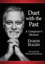 Duet with the Past