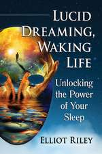 Lucid Dreaming, Waking Life