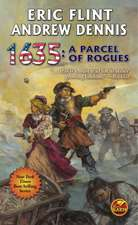 1635:  A Parcel of Rogues