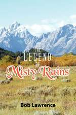 The Legend of Misty Rains