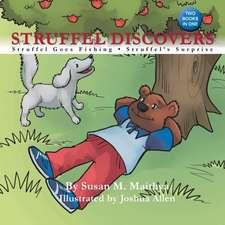 Struffel Discovers: Struffel Goes Fishing: Struffel's Surprise