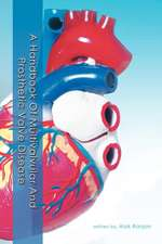 A Handbook of Multivalvular and Prosthetic Valve Disease