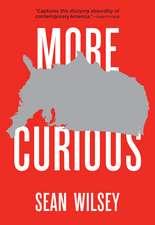 More Curious