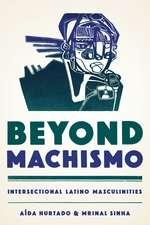 Beyond Machismo