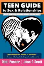 Teen Guide to Sex and Relationships
