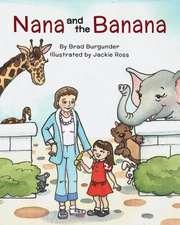 Nana and the Banana