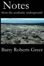 Notes from the Academic Underground