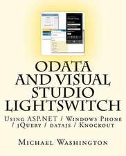 Odata and Visual Studio Lightswitch Using ASP.Net / Windows Phone / Jquery / Datajs / Knockout