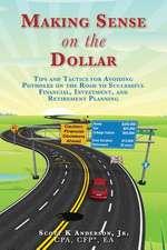 Making Sense on the Dollar