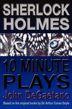 Sherlock Holmes 10 Minute Plays