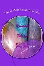 How to Make Natural Bath Salts
