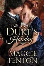 The Duke's Holiday