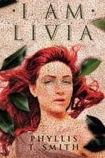 I Am Livia:  A Novel of the Night Hunter
