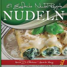 27 Einfache Nudel-Rezepte