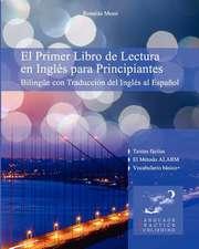El Primer Libro de Lectura En Ingles Para Principiantes