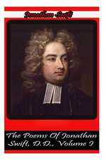 The Poems of Jonathan Swift, D.D., Volume I