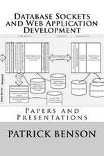 Database Sockets and Web Application Development