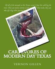 Carnivores of Modern Day Texas