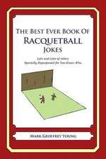 The Best Ever Book of Racquetball Jokes