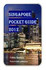 Singapore Pocket Guide 2012