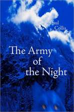 The Army of the Night:  A Collective Divided