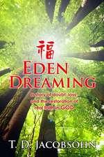 Eden Dreaming