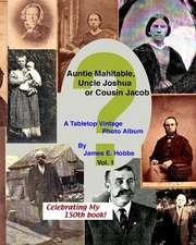 Auntie Mahitable, Uncle Joshua or Cousin Jacob