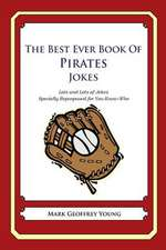 The Best Ever Book of Pirates Jokes