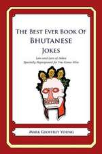 The Best Ever Book of Bhutanese Jokes
